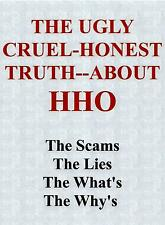 "THE ""HONEST"" TRUTH ABOUT HHO HYDROGEN GENERATORS & DRY CELL KIT EFIE PWM & MORE"
