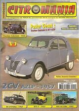 CITROMANIA 1 CITROEN TRACTION CABRIOLET 1938 2CV AZLP 1957 DS21 PALLAS 1967 B14F