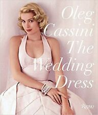 The Wedding Dress : Newly Revised and Updated Collector's Edition by Oleg...