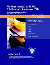 Plunkett's Wireless, Wi-Fi, RFID and Cellular Industry Almanac 2014 :...