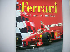 FERRARI  THE PASSION AND THE PAIN. JANE NOTTAGE.FOREWORD BY NIKI LAUDA