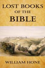 Lost Books of the Bible by William Hone