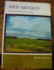 New Mexico From Arrowhead To Atom History 1976 Second Edition Armstrong Rare!