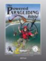 Powered Paragliding Bible 4 by Jeff Goin