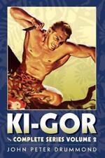 Ki-Gor - the Complete Series Volume 2 by John Peter Drummond (2011, Paperback)