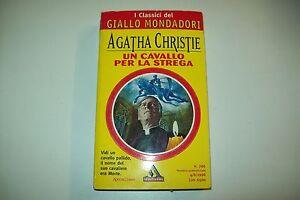 I CLASSICI DEL GIALLO MONDADORI N.766-AGATHA CHRISTIE-UN CAVALLO PER LA STREGA