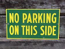 Vintage Original NO PARKING ON THIS SIDE Road Street 2 Sided Porcelain Sign