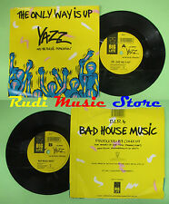 LP 45 7'' YAZZ AND THE PLASTIC POPULATION The only way is up Bad  no cd mc dvd *