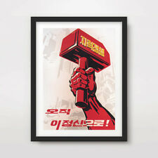 NORTH KOREAN KOREA PROPAGANDA POSTER Art Print Red Communist Hammer DPRK Juche