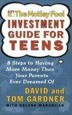 The Motley Fool Investment Guide for Teens: 8 Step