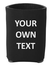 Own Text Holder Can Personalized Custom Beverage Cooler Message Business Name