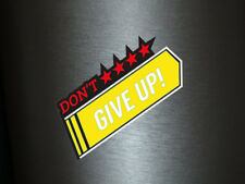 1 x adhesivo Don 't give up Yellow Special Edition estrella Star sticker tuning OEM