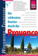 Die schönsten Routen durch die Provence - Reise Know-How Wohnmobil-Tourguide Höh