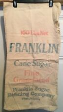 Vintage Franklin Sugar Sack Bag Cotton Refining Philadelphia PA Feed 100 lbs.