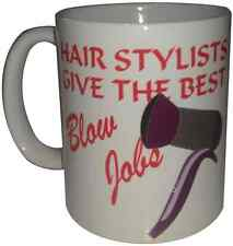 Hair Stylists Give The Best Blow Jobs Coffee Mugs Salon Hairdressing Equipment
