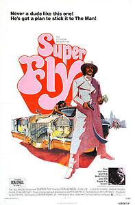 SUPERFLY Movie Poster SuperFly Blaxploitation Shaft Dynamite pimp