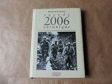 Agenda chronique 2006 - 90° anniversaire de la bataille de verdun Mémorial