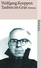 Tauben im Gras von Wolfgang Koeppen (1974, Taschenbuch)