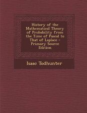 USED (LN) History of the Mathematical Theory of Probability from the Time of Pas