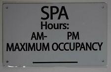 New listing Spa Hours & Max Occupancy Sign (Aluminium Reflective, White 6x12)(ref1820)