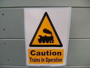 1 Selfadhesive caution trains in operation ideal for layout/train room shed etc.