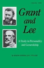 Grant and Lee by J.F.C. Fuller (1982, Paperback, Rep...