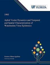Aphid Vector Dynamics and Temporal and Spatial , Mora-Aguilera, Gustavo,