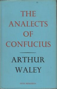 The Analects of Confucius Hardcover Arthur Waley 1964 5th Imp. Allen & Unwin