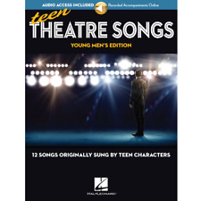Teen Theatre Songs - Young Men's Edition: 12 Songs Sung by Teen Characters