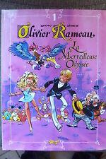 BD olivier rameau n°1 la merveilleuse odyssée réédition 1997 TBE dany greg