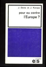 DENIS & KANAPA, POUR OU CONTRE L'EUROPE