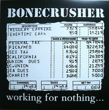 Bonecrusher - Working For Nothing LP SHAM 69 OXYMORON THE GENERATORS