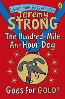 Strong, Jeremy, The Hundred-Mile-an-Hour Dog Goes for Gold!, Very Good Book