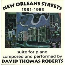David Thomas Roberts - New Orleans Streets 1981-1985 Suite for Piano [New CD]