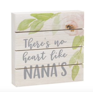 There's No Heart Like Nana's  Wood Block Slatted Sign by Collins NEW 7 x 7 x 1.5
