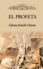 El Profeta by Gibr�n Khalil Gibr�n (2013, Paperback)