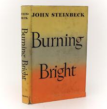 John Steinbeck 'Burning Bright'. The Viking Press, New York, 1950. 1st Ed w DJ