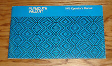 Original 1975 Plymouth Valiant Owners Operators Manual 75