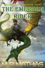 The Emerald Rider (Dragoneer Saga Book Four) by M. R. Mathias (2013, Paperback)