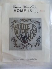 Home Is Where The Heart Is Embroidery Stitchery Kit Create Your Own Vintage NOS
