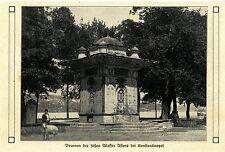 Türkei * Brunnen der süßen Wasser Asiens bei Konstantinopel * Bilddokument 1910