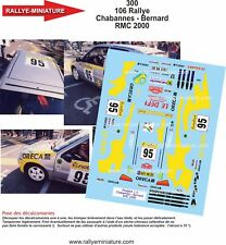 DECALS 1/43 REF 300 106 Rallye Chabannes - Bernard Rallye Monte Carlo 2000