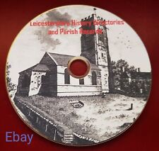 Leicestershire history & Parish kellys & local directories in pdf ebooks on disc