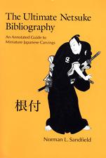 NORMAN SANDFIELD THE ULTIMATE NETSUKE BIBLIOGRAPHY MINIATURE JAPANESE CARVINGS