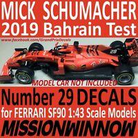 MICK SCHUMACHER 2019 Bahrain TEST FERRARI SF90 1/43 scale water slide DECALS
