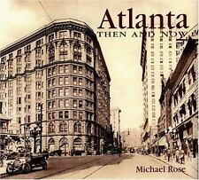 Atlanta: Then and Now