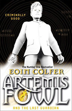 Artemis Fowl and The Last Guardian by Eoin Colfer 9780141340760