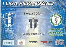 Ticket - Wisla Plock v Gornik Polkowice 03.03.03