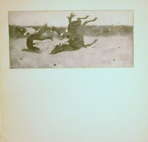 AN 1898 WESTERN COWBOY THROWN DURING CATTLE STAMPEED FREDRIC REMINGTON PRINT