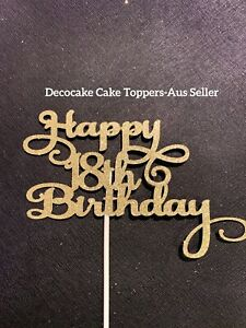 Happy 18th Birthday Cake Topper Various Styles Aus Seller W